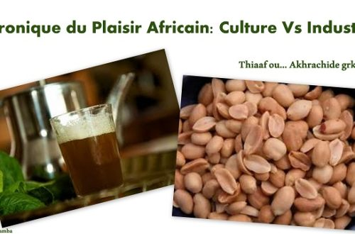 Article : Chronique du Plaisir Africain: Culture vs Industrie